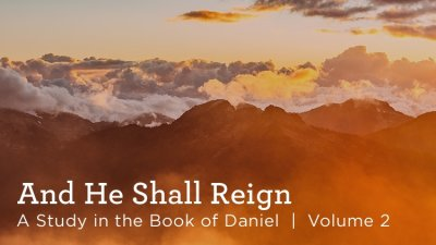 And He Shall Reign, Volume 2