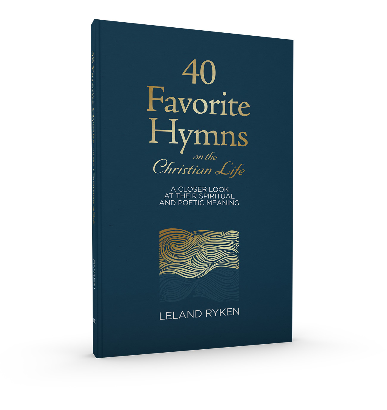 40 Favorite Hymns on the Christian Life