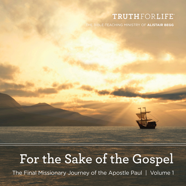 For the Sake of the Gospel, Volume 1