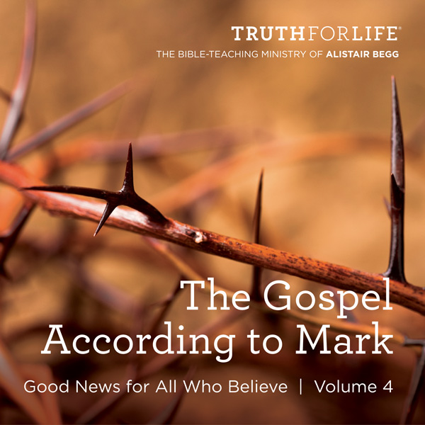 The Gospel According to Mark, Volume 4